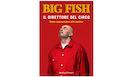 BIG FISH Il Direttore del Circo