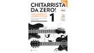 Chitarrista da Zero! (con DVD)