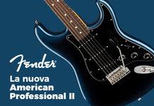 Recensione Fender American Professional 2: caratteristiche, prezzi e opinioni