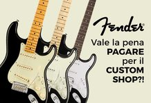 Vale la pena acquistare un Fender Custom Shop? Opinione definitiva