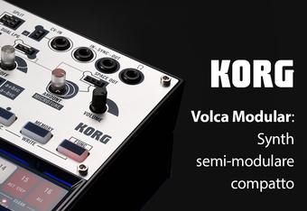 Korg Volca Modular: Synth semi-modulare compatto!