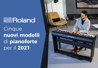 Roland: cinque nuovi modelli di pianoforte per il 2021