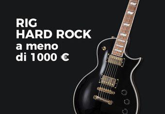 Rig Hard Rock a meno di 1000 €: Les Paul, testata valvolare e pedali