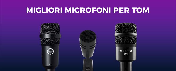 Migliori microfoni per tom: caratteristiche e opinioni